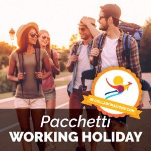 Scopri i PACCHETTI WORKING HOLIDAY!